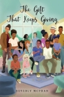 The Gift That Keeps Giving Cover Image