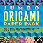 Jumbo Origami Paper Pack: 600 Pieces of Origami Paper Plus Basic Fold Instructions Cover Image