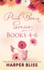 Pink Bean Series: Books 4-6: This Foreign Affair, Water Under Bridges, No Other Love Cover Image
