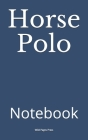 Horse Polo: Notebook Cover Image