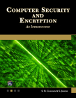 Computer Security and Encryption: An Introduction Cover Image