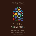 Winsome Conviction Lib/E: Disagreeing Without Dividing the Church Cover Image