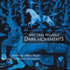 Spectral Pegasus / Dark Movements Cover Image