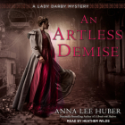 An Artless Demise (Lady Darby Mystery #7) Cover Image