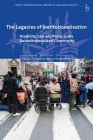 The Legacies of Institutionalisation: Disability, Law and Policy in the 'deinstitutionalised' Community Cover Image