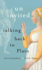 Uninvited: Talking Back to Plato Cover Image