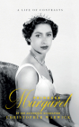 Princess Margaret: A Life of Contrasts Cover Image
