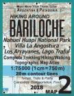 Hiking Around Bariloche Map 2 Nahuel Huapi National Park Villa La Angostura Los Arrayanes, Lago Traful Complete Trekking/Hiking/Walking Topographic Ma Cover Image