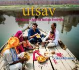 Utsav: A Culinary Epic of Indian Festivals Cover Image