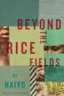 Beyond the Rice Fields Cover Image