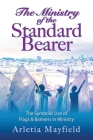 The Ministry of the Standard Bearer Cover Image