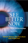 See Better Now: LASIK, Lens Implants, and Lens Exchange Cover Image