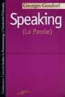 Speaking: (La Parole) (Studies in Phenomenology and Existential Philosophy) Cover Image