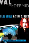 Blue Genes and Star Struck: Kate Brannigan Mysteries #5 and #6 Cover Image