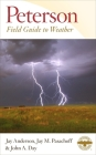 Peterson Field Guide to Weather (Peterson Field Guides) Cover Image