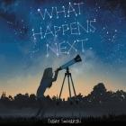 What Happens Next Lib/E Cover Image