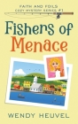 Fishers of Menace (Faith and Foils Cozy Mystery Series) Book #1: Faith and Foils Cozy Mystery Series - Book #1 Cover Image