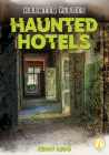 Haunted Hotels (Haunted Places) Cover Image