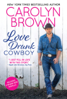 Love Drunk Cowboy (Spikes & Spurs #1) Cover Image