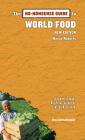 The No-Nonsense Guide to World Food (No-Nonsense Guides) Cover Image