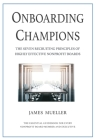 Onboarding Champions: The Seven Recruiting Principles of Highly Effective Nonprofit Boards Cover Image