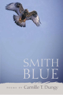Smith Blue (Crab Orchard Series in Poetry) Cover Image