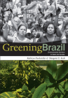 Greening Brazil: Environmental Activism in State and Society Cover Image