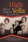 High Yella: A Modern Family Memoir Cover Image