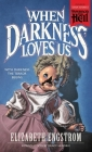 When Darkness Loves Us (Paperbacks from Hell) Cover Image