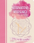Affirmations Wordsearch: More Than 100 Puzzles Cover Image