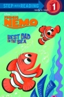 Best Dad In the Sea (Disney/Pixar Finding Nemo) (Step into Reading) Cover Image