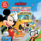 Disney: Mickey and the Missing School Lunch Box (8x8 with Flaps) Cover Image