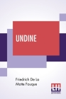 Undine: With Foreword By Charlotte M Yonge Cover Image