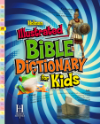 Holman Illustrated Bible Dictionary for Kids Cover Image