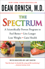 The Spectrum: A Scientifically Proven Program to Feel Better, Live Longer, Lose Weight, and Gain Health Cover Image