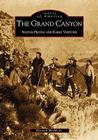 The Grand Canyon: Native People and Early Visitors (Images of America (Arcadia Publishing)) Cover Image