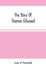 The Story Of Thomas Ellwood Cover Image