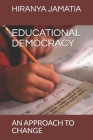 Educational Democracy: An Approach to Change Cover Image