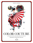 Color Couture: A Stress Relieving Adult Coloring Book Cover Image