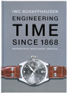 Iwc Schaffhausen: Engineering Time Since 1868 Cover Image