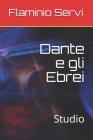 Dante e gli Ebrei: Studio Cover Image
