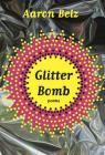 Glitter Bomb: Poems Cover Image