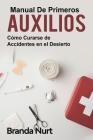 Manual de primeros auxilios: Cómo curarse de accidentes en el desierto Cover Image