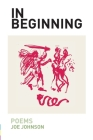 In Beginning: Poems Cover Image