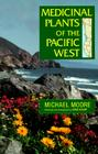 Medicinal Plants of the Pacific West Cover Image