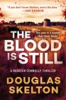 The Blood Is Still: A Rebecca Connolly Thriller Cover Image