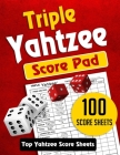 Triple Yahtzee Score Pad: 100 TRIPLE Yahtzee Score Sheets, Game Record Score Keeper Book. TOP Quality Score Card and Large Size 8.5 x 11 inches Cover Image