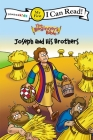 The Beginner's Bible Joseph and His Brothers (I Can Read! My First Shared Reading (Zonderkidz)) Cover Image