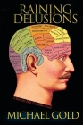 Raining Delusions: A Catskills Novel Cover Image