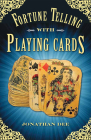 Fortune Telling with Playing Cards Cover Image